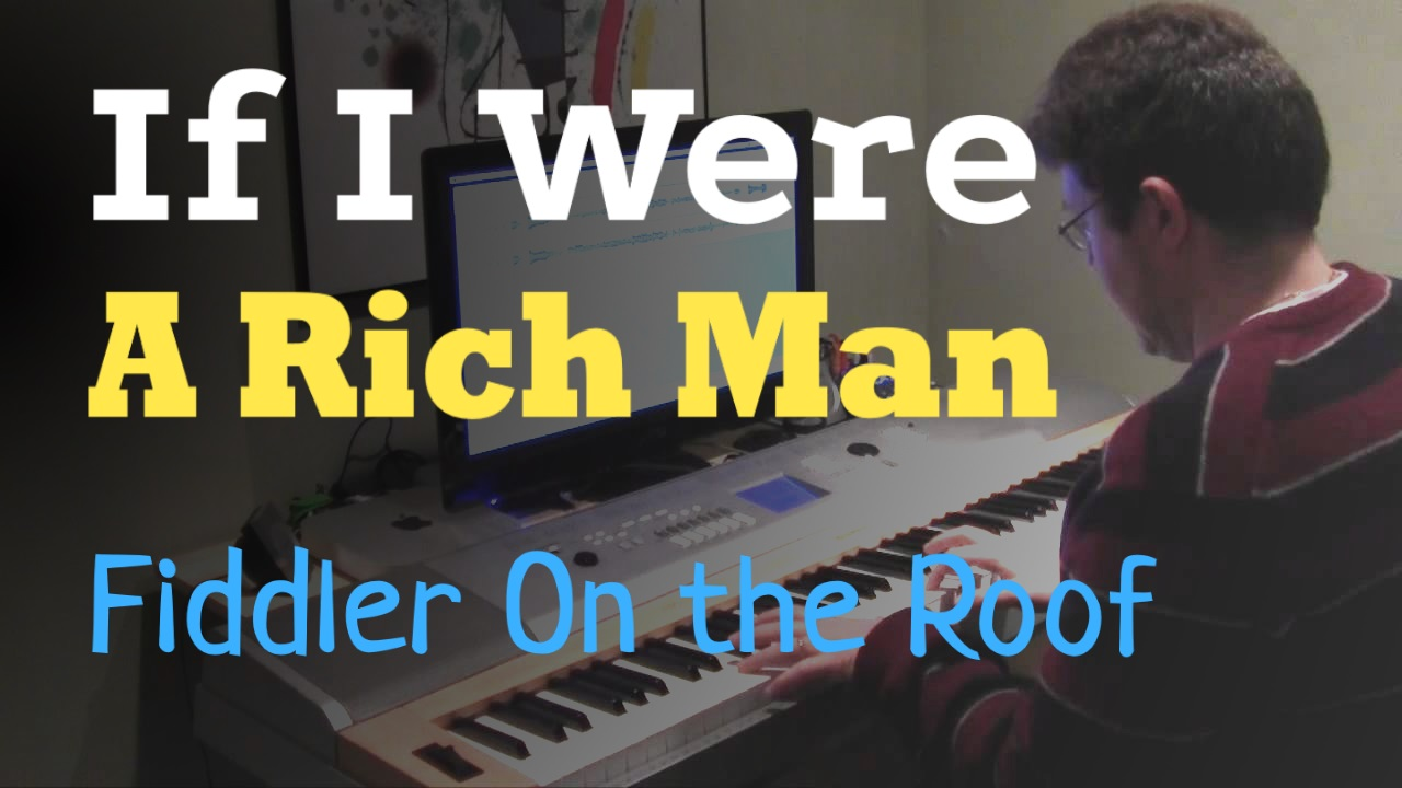 If I Were A Rich Man From Quot Fiddler On The Roof Quot Piano