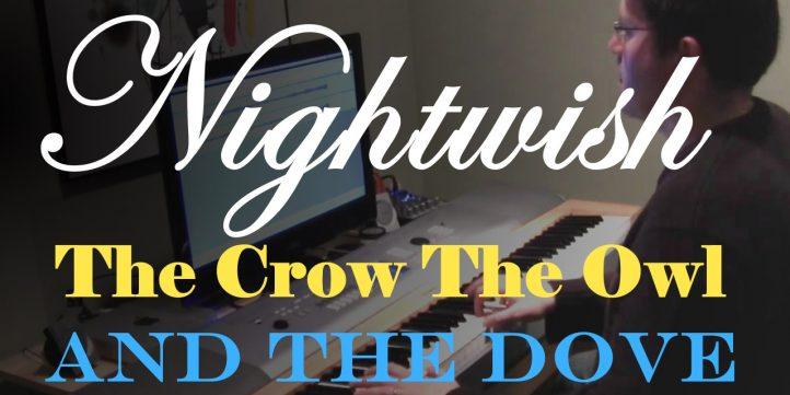 Nightwish - The Crow The Owl And The Dove - Piano   Slava Makovsky