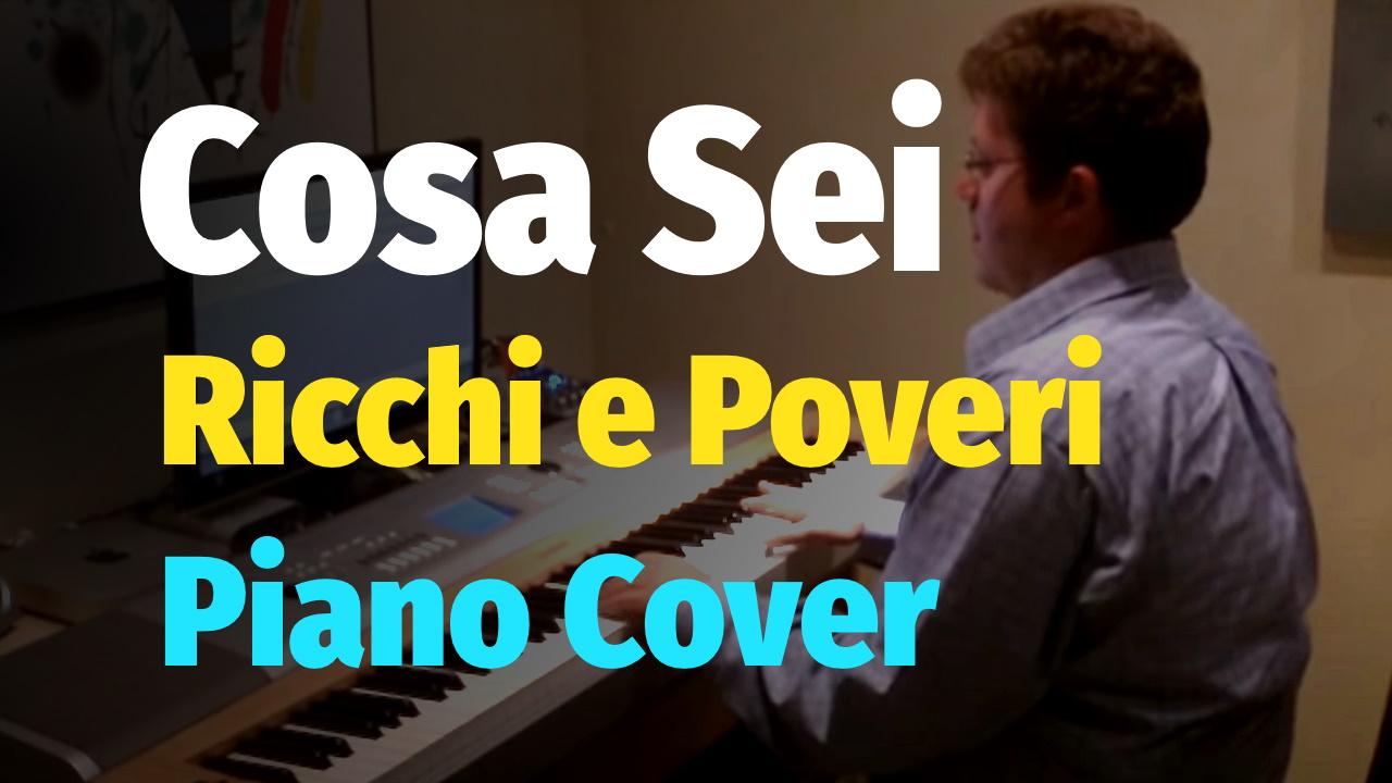 Cosa Sei - Ricchi e Poveri - Piano | Slava Makovsky - Piano Covers, Tutorials, Sheets and MIDI
